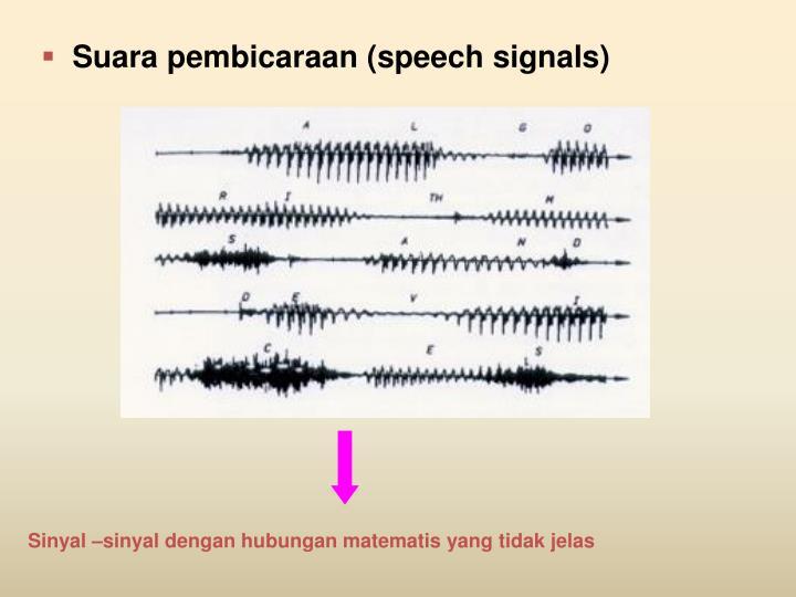 Suara pembicaraan (speech signals)