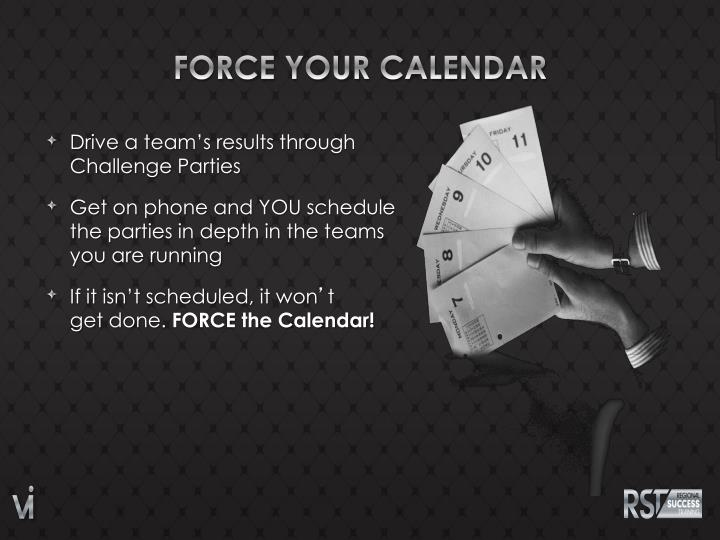 FORCE YOUR CALENDAR