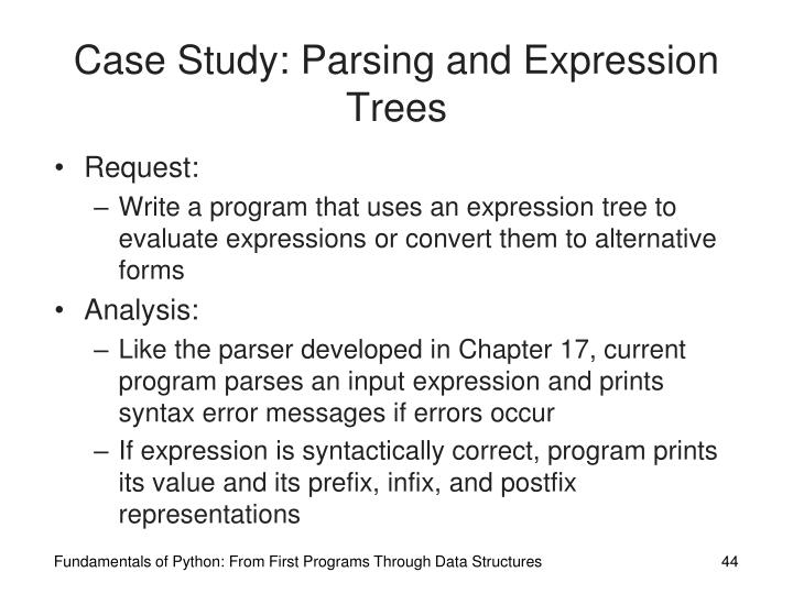 Case Study: Parsing and Expression Trees