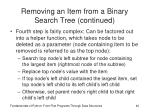 removing an item from a binary search tree continued
