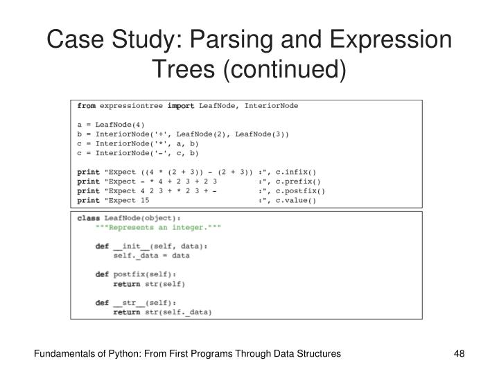 Case Study: Parsing and Expression Trees (continued)