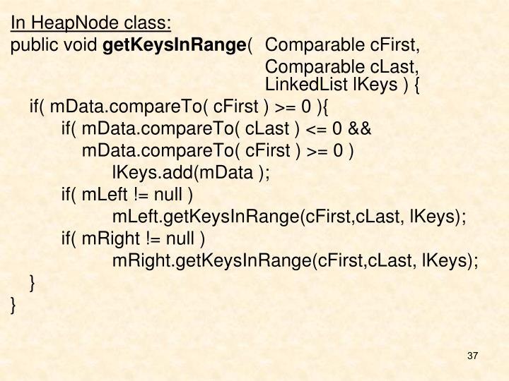 In HeapNode class:
