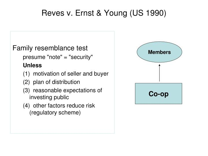 Reves v. Ernst & Young (US 1990)