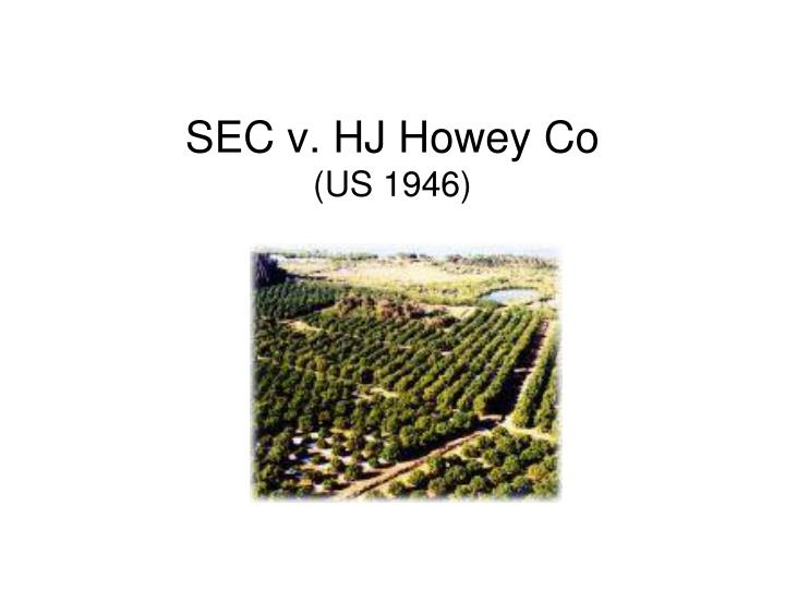 SEC v. HJ Howey Co
