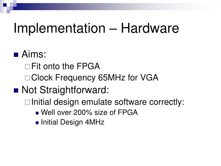 Implementation – Hardware