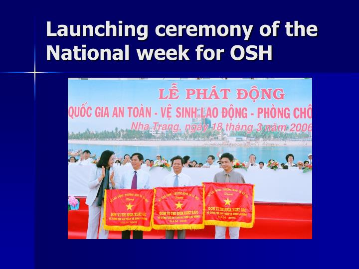 Launching ceremony of the National week for OSH