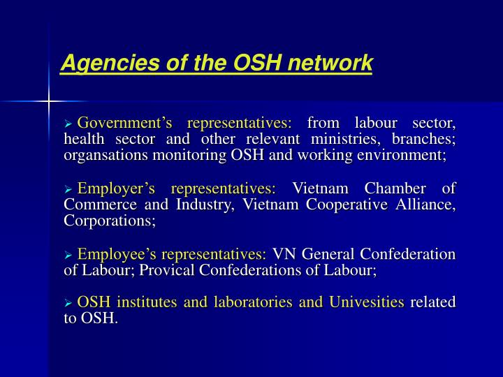 Agencies of the OSH network