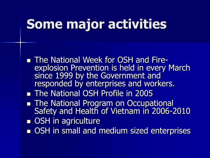 Some major activities