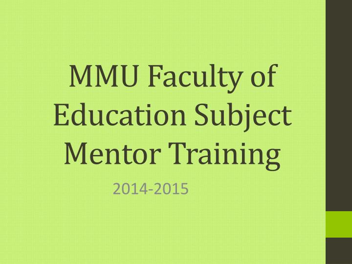 Mmu faculty of education subject mentor training