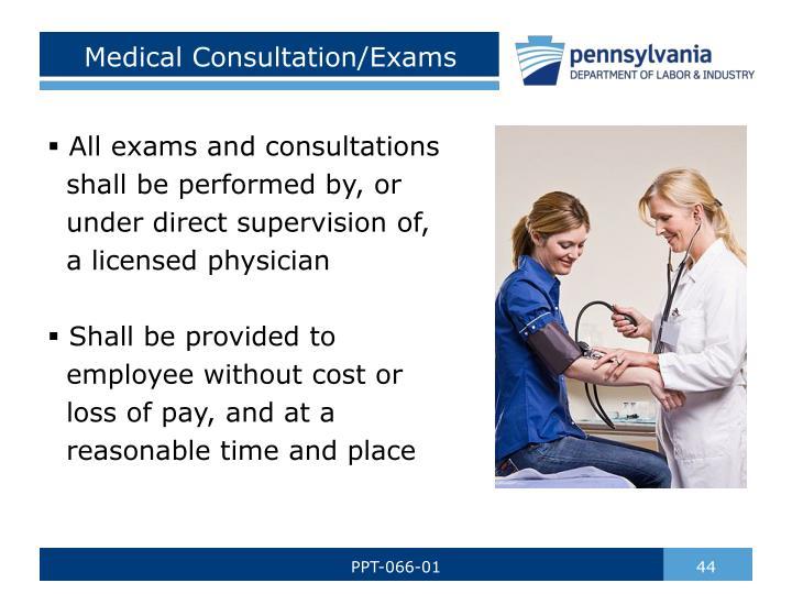 Medical Consultation/Exams