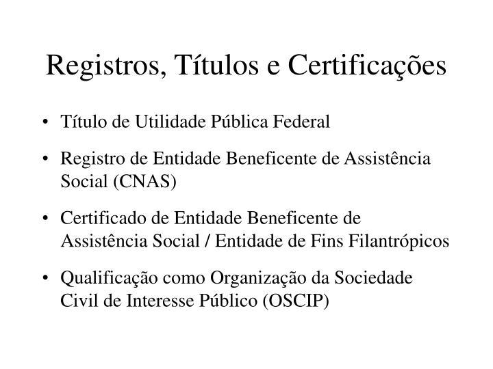 Registros, Títulos e Certificações