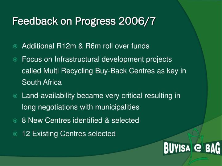 Feedback on Progress 2006/7
