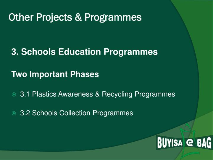 Other Projects & Programmes