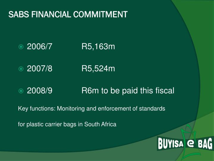 SABS FINANCIAL COMMITMENT