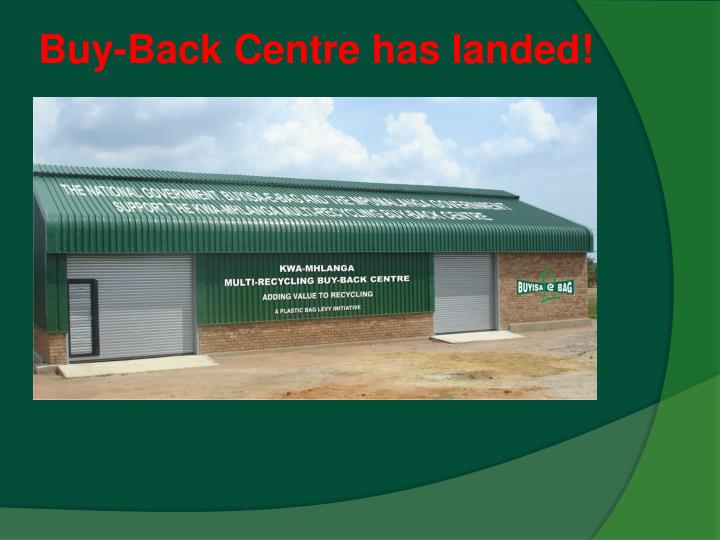 Buy-Back Centre has landed!