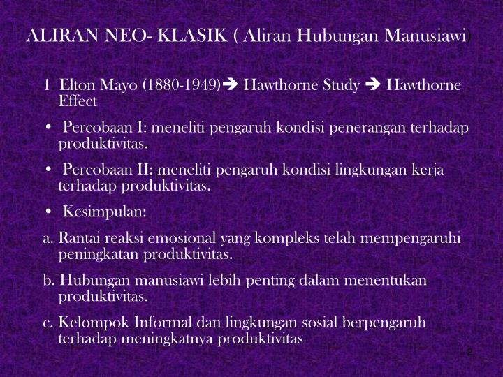 ALIRAN NEO- KLASIK ( Aliran Hubungan Manusiawi