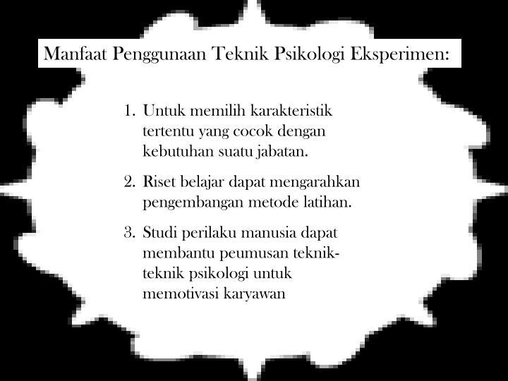 Manfaat Penggunaan Teknik Psikologi Eksperimen: