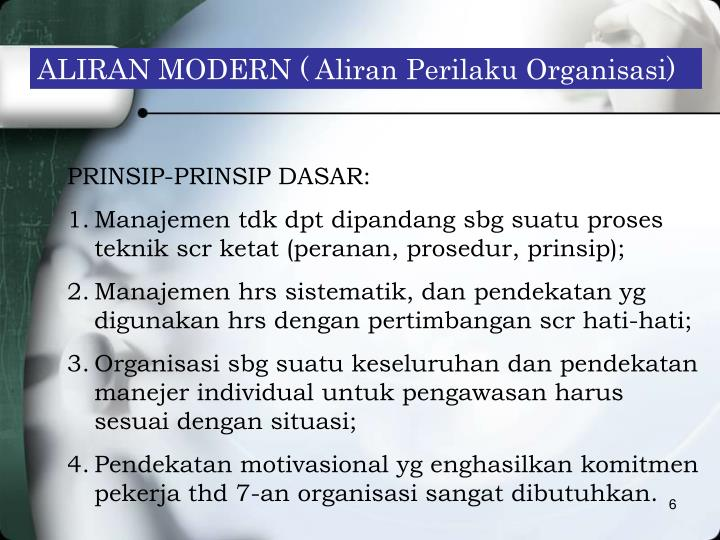 ALIRAN MODERN ( Aliran Perilaku Organisasi)