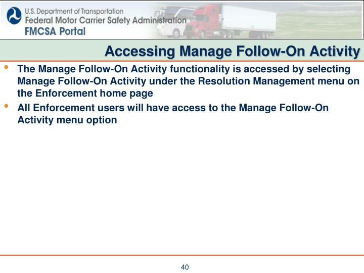 Accessing Manage Follow-On Activity