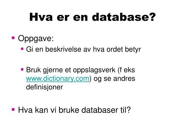 Hva er en database?