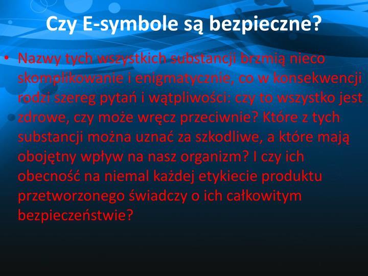 Czy E-symbole są bezpieczne?