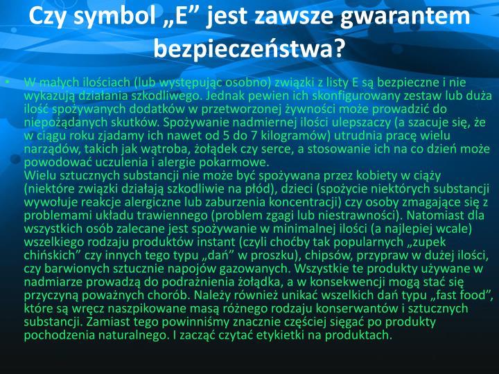 """Czy symbol """"E"""" jest zawsze gwarantem bezpieczeństwa?"""