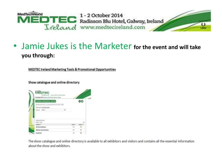 Jamie Jukes is the Marketer