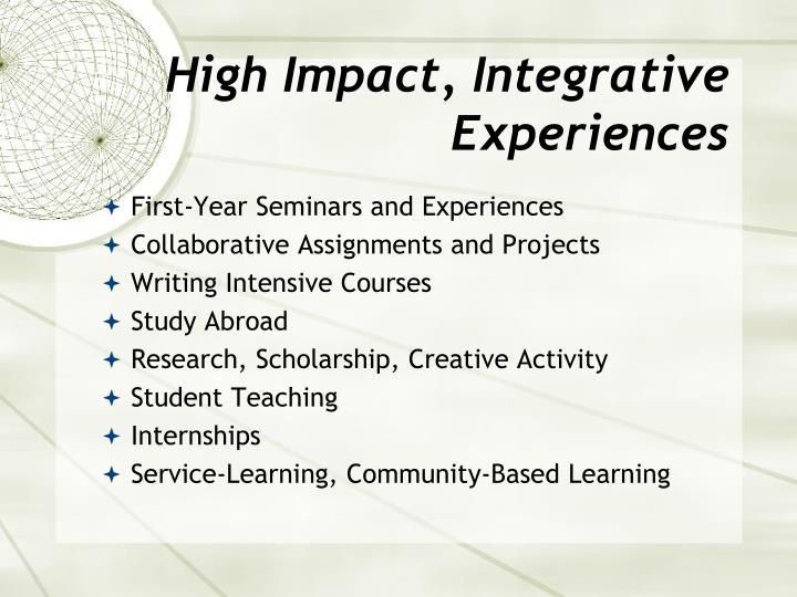 High Impact, Integrative Experiences