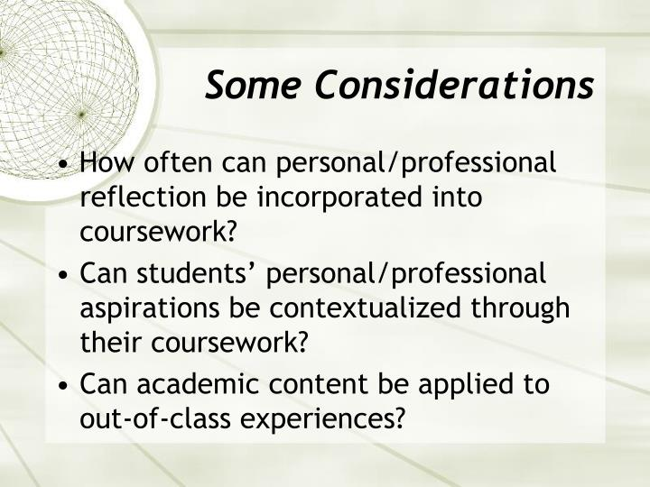 Some Considerations