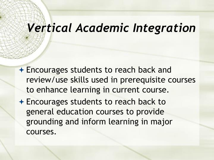 Vertical Academic Integration