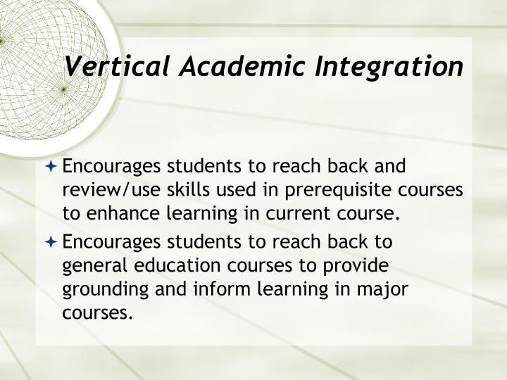 Vertical Academic Integration