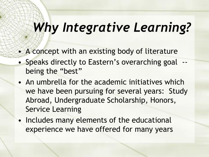 Why Integrative Learning?