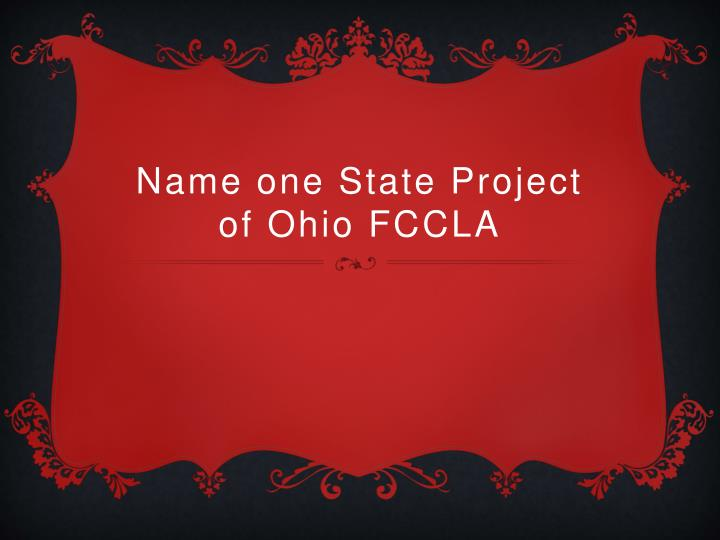 Name one State Project of Ohio FCCLA