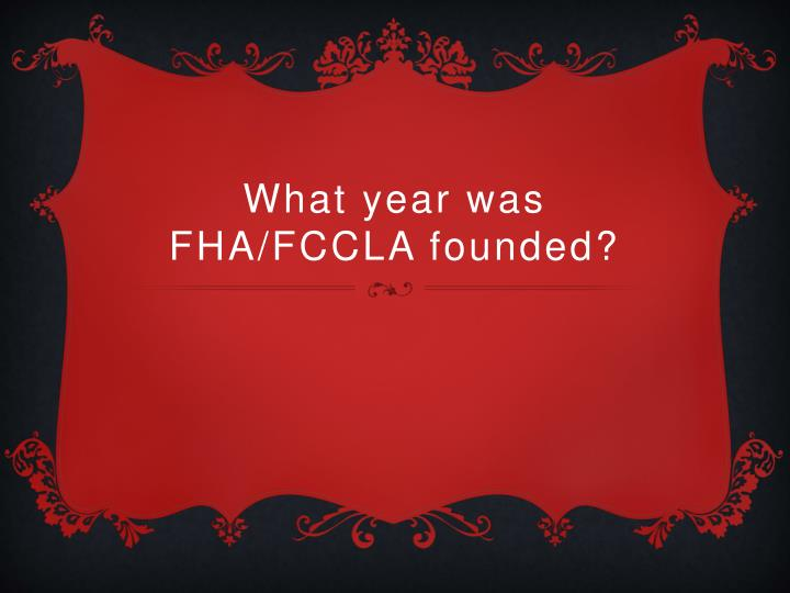 What year was fha fccla founded