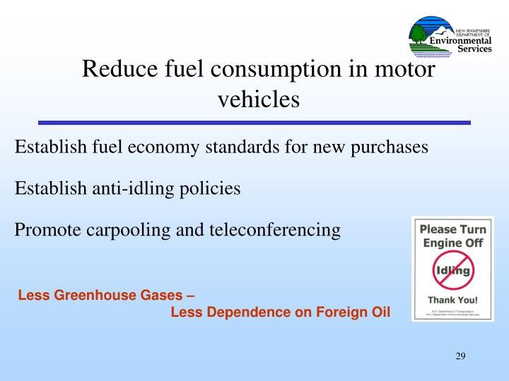 Reduce fuel consumption in motor vehicles