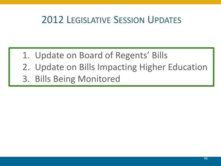 2012 Legislative Session Updates