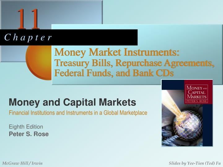 Money market instruments treasury bills repurchase agreements federal funds and bank cds