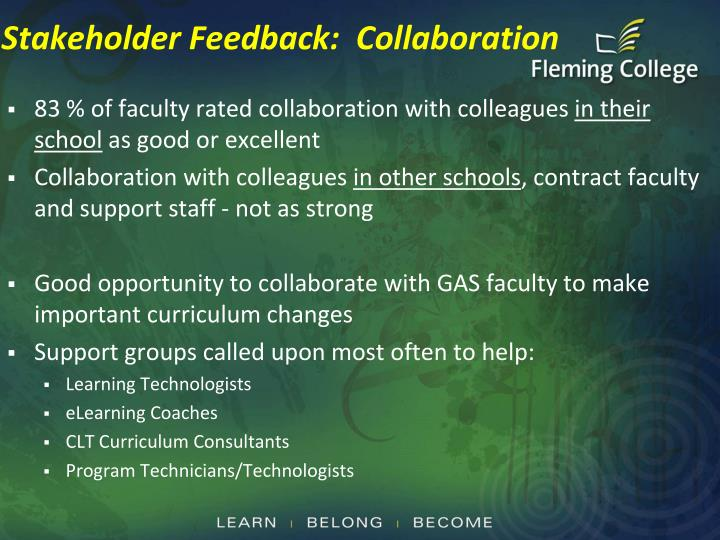 Stakeholder Feedback:  Collaboration