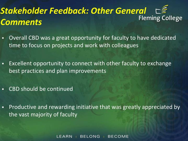 Stakeholder Feedback: Other General Comments