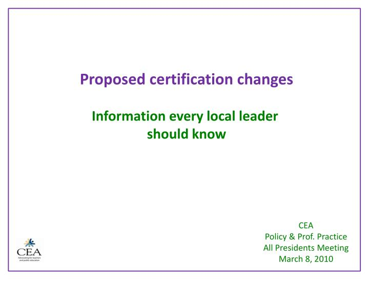 Proposed certification changes