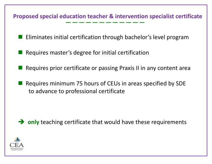 Proposed special education teacher & intervention specialist certificate