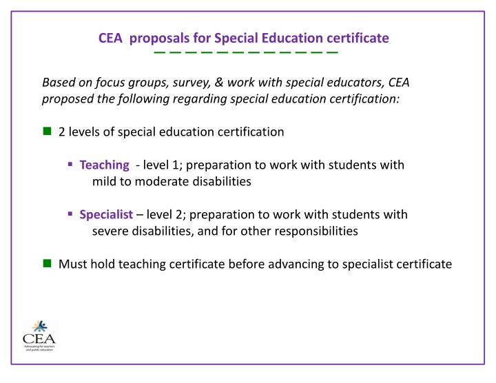 CEA  proposals for Special Education certificate