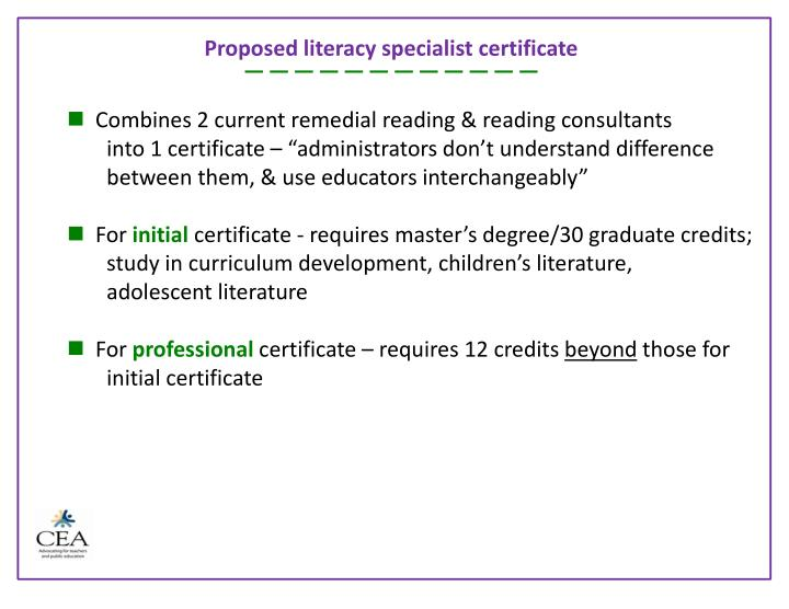 Proposed literacy specialist certificate