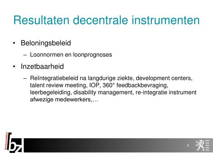 Resultaten decentrale instrumenten