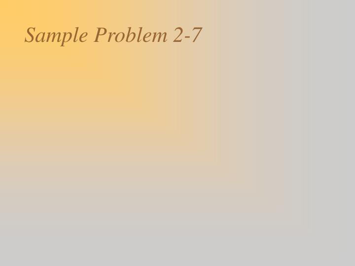 Sample Problem 2-7