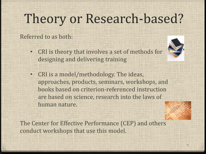 Theory or Research-based?