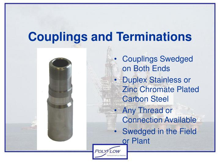 Couplings and Terminations