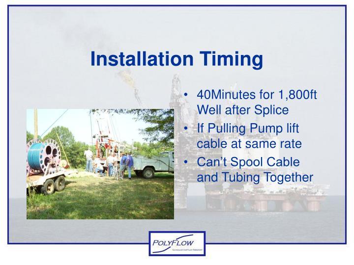 Installation Timing