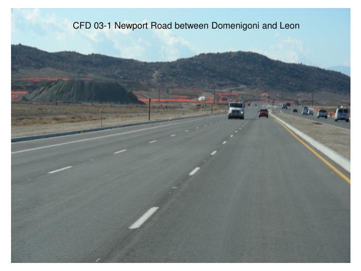 CFD 03-1 Newport Road between Domenigoni and Leon