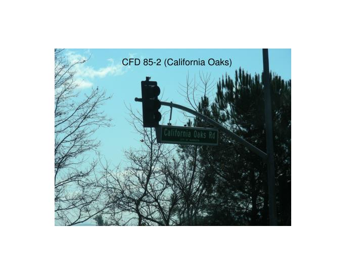 CFD 85-2 (California Oaks)
